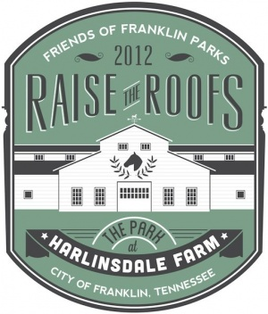 'Raise the Roofs' fundraiser to be held at Harlinsdale Farm | Friends of Franklin Parks,Raise the Roofs,The Park at Harlinsdale Farm,community,Franklin TN news,Franklin Home Page,FHP